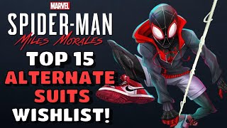 Top 15 Alternate Suits WISHLIST for Marvel's Spider-Man Miles Morales | Playstation 5