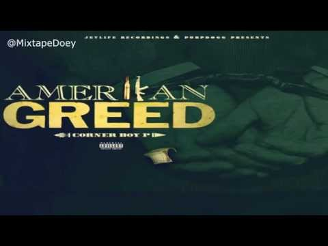 Corner Boy P - Amerikan Greed ( Full Mixtape ) (+ Download Link )