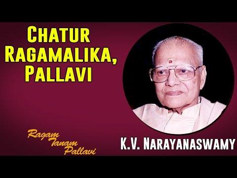 Chatur Ragamalika Ragam Tanam Pallavi | K.V. Narayanaswamy (Album: Ragam Tanam Pallavi)