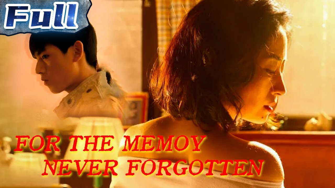 Download For The Memoy Never Forgotten | Romance | China Movie Channel ENGLISH | ENGSUB