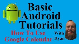 Tutorial- How To Use Google Calendar On Android