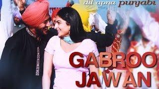 Gabroo Jawan - Video Song   Dil Apna Punjabi   Harbhajan Mann & Neeru Bajwa