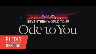 SEVENTEEN WORLD TOUR 'ODE TO YOU' SPOT