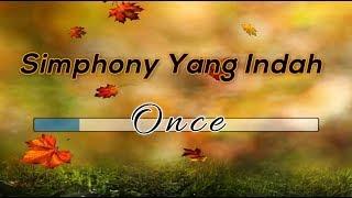 [Midi Karaoke] ♬ Once Mekel - Simphony Yang Indah ♬ +Lirik Lagu [High Quality Sound]