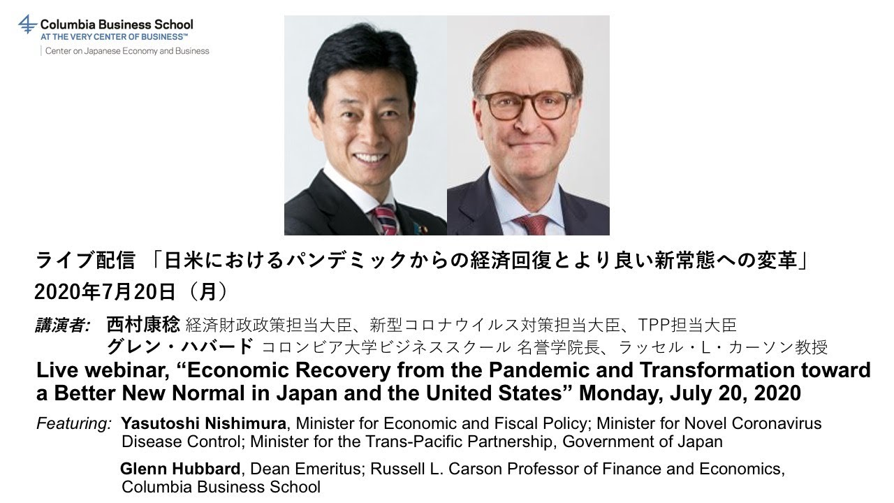 Economic Recovery from the Pandemic and Transformation toward a Better New Normal in Japan & the US