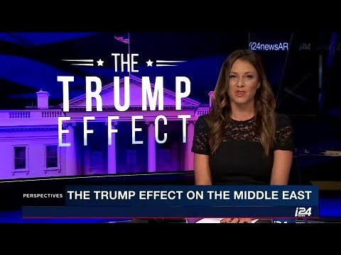 The Trump effect on the Middle East: Taking a look one ...