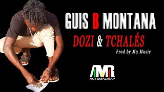 GUIS B MONTANA - DOZI  TCHALES (2020)