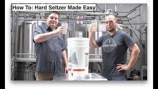 How To: Hard Seltzer Made Easy (2019)