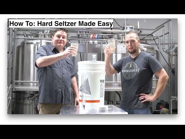 How To Make Hard Seltzer Made Easy (2019)