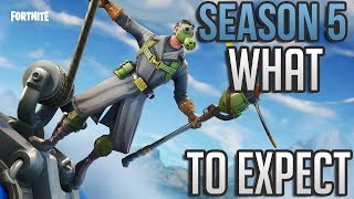 Fortnite Battle Royale Battle Pass Season 5 What To Expect!