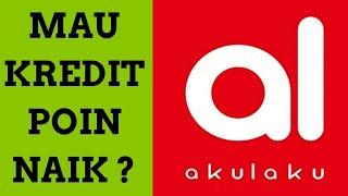 Download CARA SAYA MENAIKAN KREDIT POIN AKULAKU Mp3 and Videos