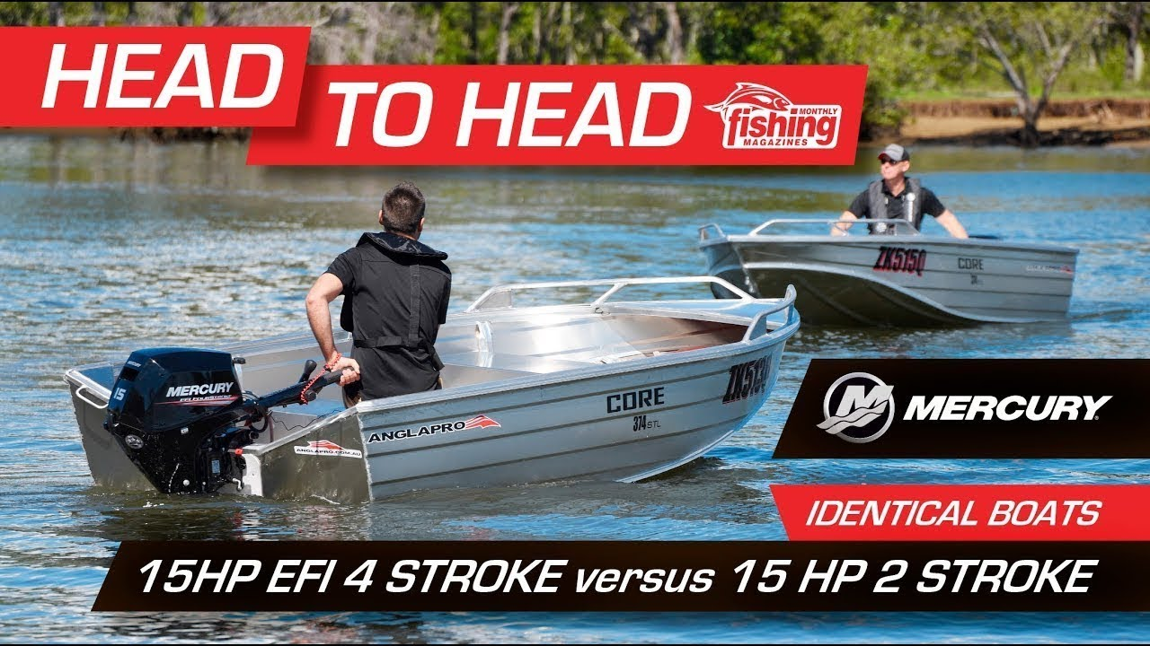Tested | Mercury 15 HP EFI 4-stroke versus Mercury 15 HP 2-stroke