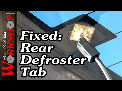How To Fix Rear Defroster Tabs