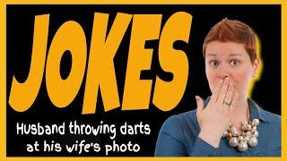 Funny Joke | Husband throwing darts at his wife's photo |  Funniest Joke ???