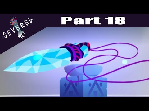 Severed -  PS VITA Let's Play Walkthrough Playthrough Gameplay Part 18 - Mother Remembrance