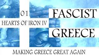"HoI4: Fascist Greece LP1 ""Make Greece Great Again"""