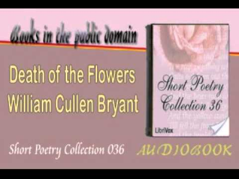 Death of the Flowers William Cullen Bryant Audiobook Short Poetry