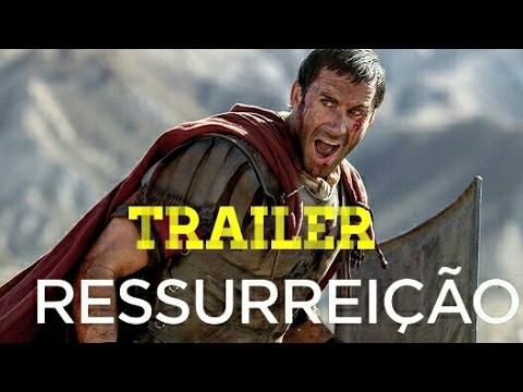 Trailer do filme Ressurreição