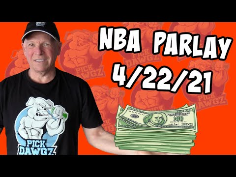 Free NBA Parlay Mitch's NBA Parlay for 4/22/21 NBA Pick and Prediction