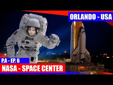 O QUE TEM NA NASA (KENNEDY SPACE CENTER) - PILOTO EP 06 - #PARTIUALASCA