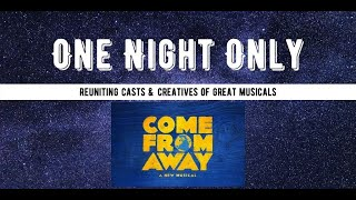 Come From Away Presented by One Night only December 19th, 2020