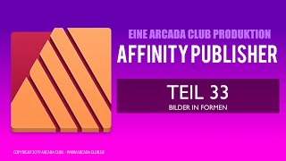 Affinity Publisher Teil 33: Bilder in Formen