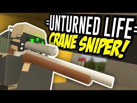 CRANE SNIPER - Unturned Life Roleplay #45