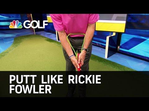 Putt Like Rickie Fowler - The Golf Fix | Golf Channel
