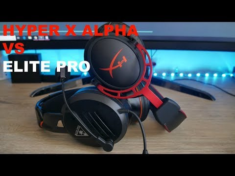 Hyper X Cloud Alpha Vs Turtle Beach Elite PRO What To Look In Gaming Headsets