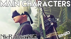 The Main Characters Of Nier Automata! - Nier Automata Playable Characters!