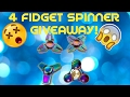 4 Fidget Spinners giveaway!