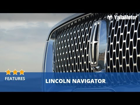 Lincoln Navigator 2019 Features | YallaMotor.com