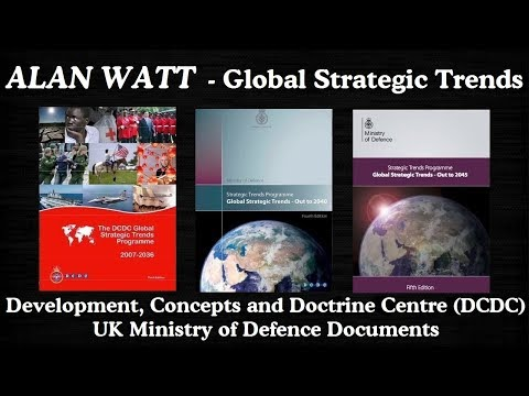 Alan Watt (Apr 13, 2007) DCDC Global Strategic Trends Programme, 2007-2036