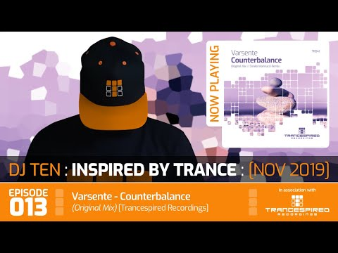 DJ Ten - Inspired By Trance - Episode 013 [Nov 2019]