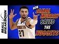 How Jamal Murray Saved The Nuggets Season