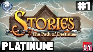 Story Playthrough #1 ~ Road To Platinum! [PS4] Stories: The Path of Destinies