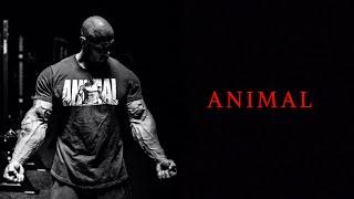 ANIMAL [HD] Bodybuilding Motivation