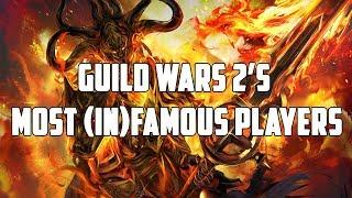 Guild Wars 2's Most Famous & Infamous Players