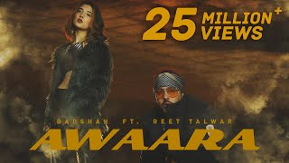 AWAARA I OFFICIAL MUSIC VIDEO I BADSHAH FT. REET TALWAR