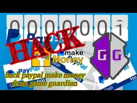 Tutourial Hack Paypal Make Money from Game Guardian