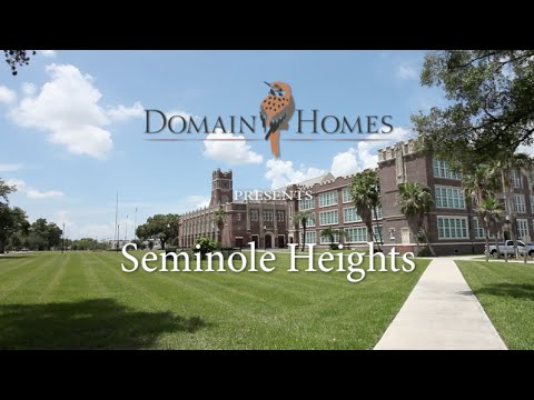 Domain Homes Presents Seminole Heights