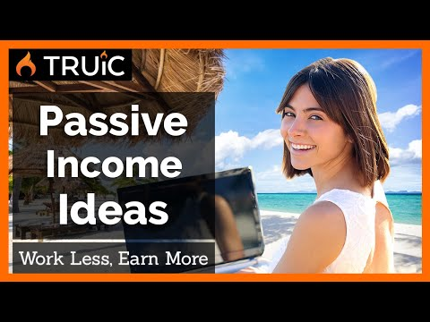 Passive Income Ideas  - 7 Businesses that Anyone can Start
