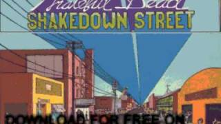 grateful dead - All New Minglewood Blues - Shakedown Street