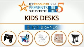 Best Kids Desk Reviews 2017 – How to Choose the Best Kids Desk
