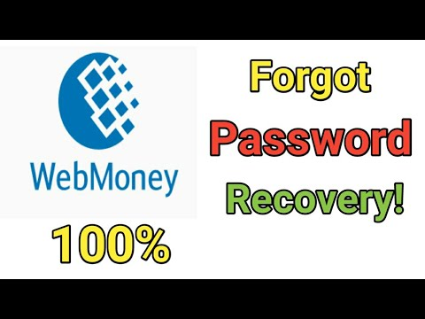 Webmoney Forgot Password Recovery 2020    How To Recover Webmoney Password \u0026 Login