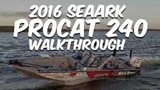 seaark procat 240 catfish boat 2016 model walkthrough the ultimate catfish rig