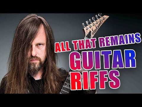 The 9 Best All That Remains Guitar Riffs: An Homage To Oli Herbert