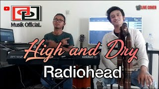 High And Dry - Radiohead (Cover By DhemizPutra)