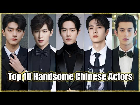 Top 10 Most Handsome Chinese Actors 2021