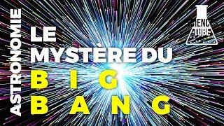Le mystère du Big Bang (Documentaire Science)
